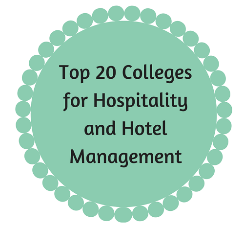 Top 20 colleges for hospitality and hotel management for Top 20 hotels