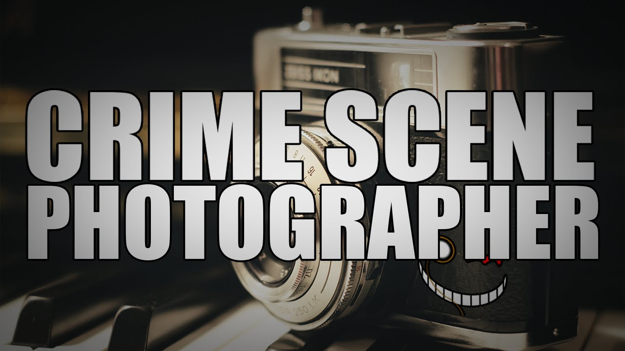 crime scene photographer u tube